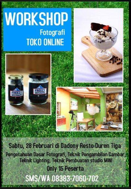 Workshop Fotografi Untuk Toko Online Batch III