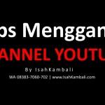Tips Mengganti URL Channel Youtube dengan Nama Anda Sendiri