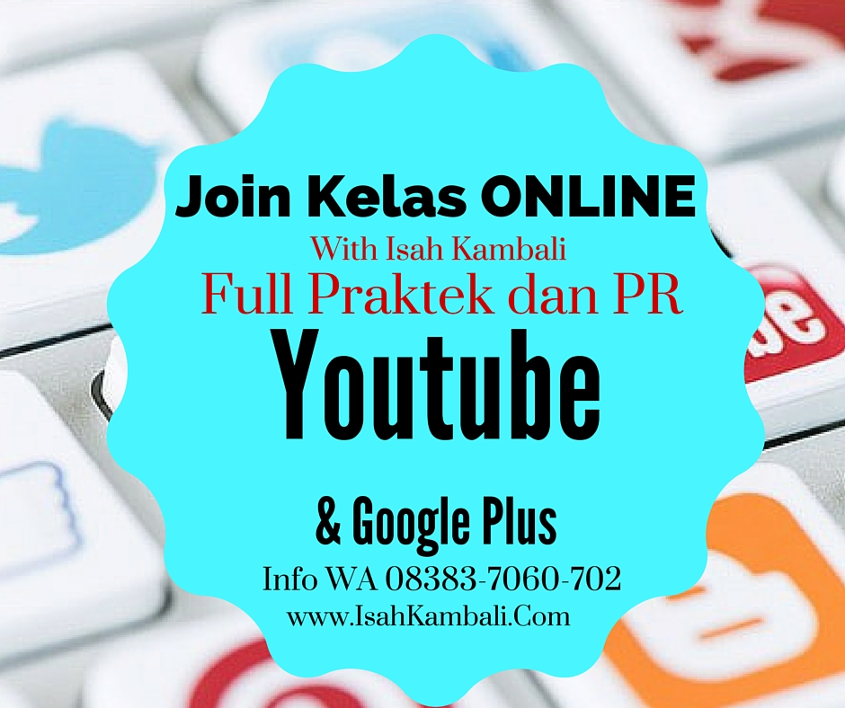 Kelas Online Belajar Youtube Marketing dan Google Plus