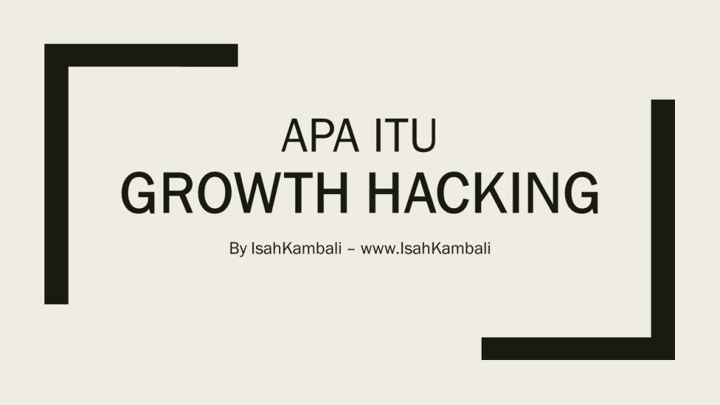 Groeth Hacking di Bisnis Online